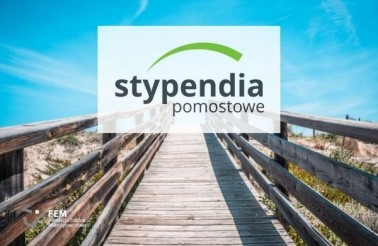 stypendia pomostowe rekomendacje FEM 2021